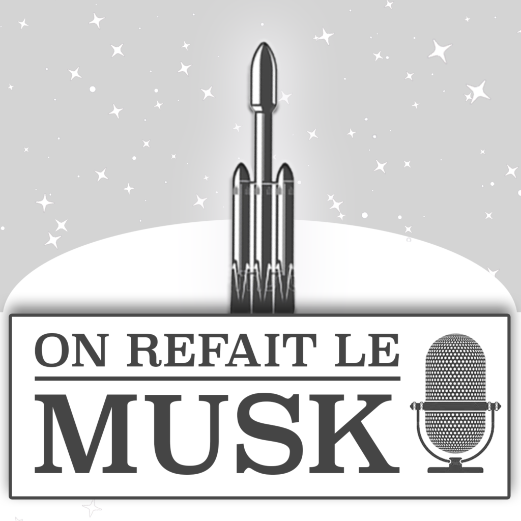 On Refait le Musk Podcast